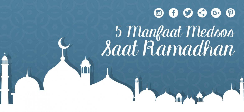 5-manfaat-medsos-saat-ramadhan-politwika