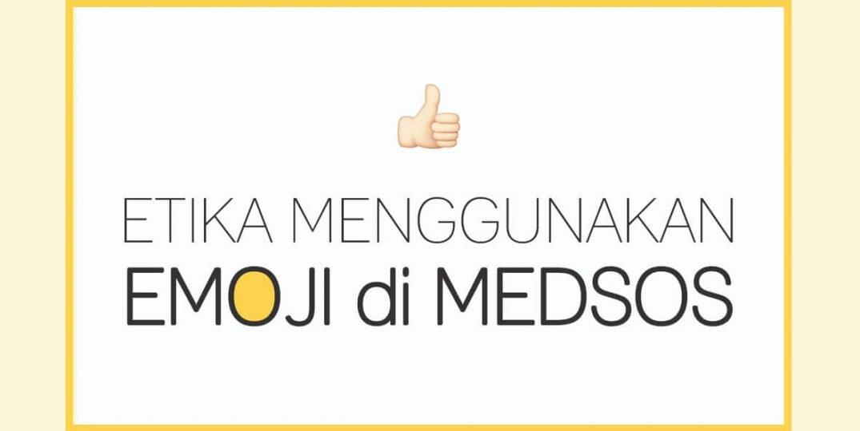 etika-emoji-di-media-sosial-header-politwika-1075x605