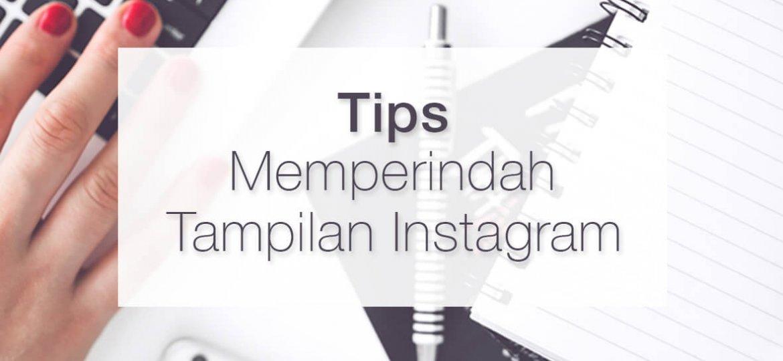 header-tips-memperindah-tampilan-instagram-politwika