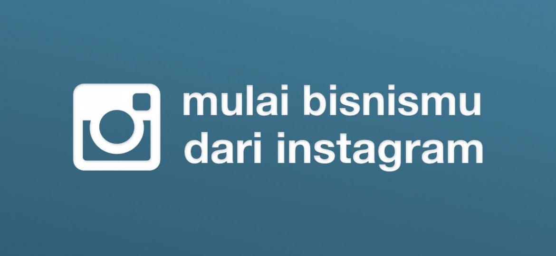 mulai-bisnis-dari-instagram