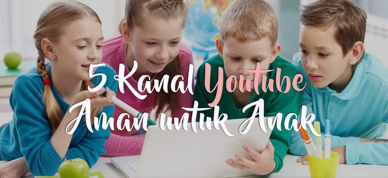 politwika-_-5-kanal-youtube-aman-untuk-anak