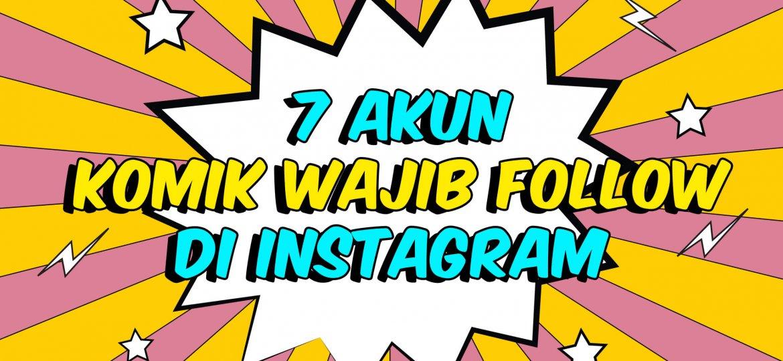 politwika-_-7-akun-komik-wajib-follow-di-instagram
