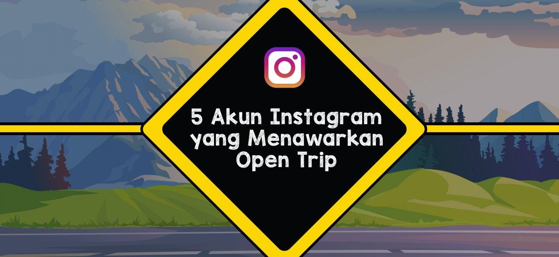 5 akun ig open trip_tulisan